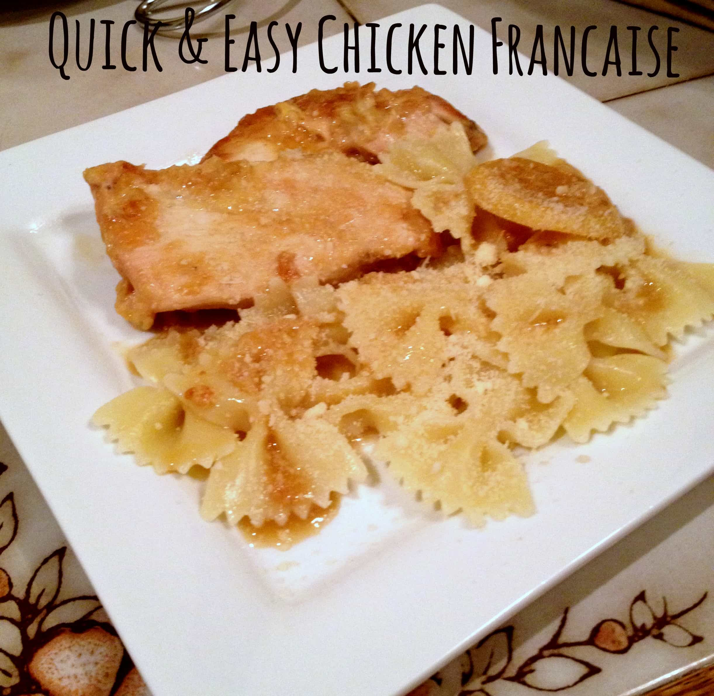 Quick and Easy Chicken Francaise