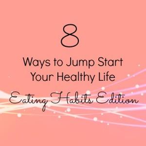 8 Ways eating habits