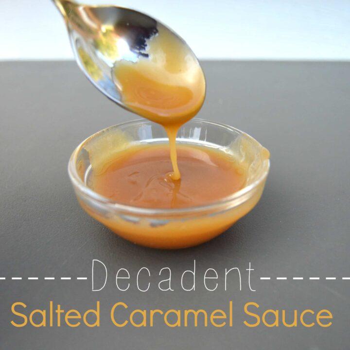 Decadent Salted Caramel Sauce
