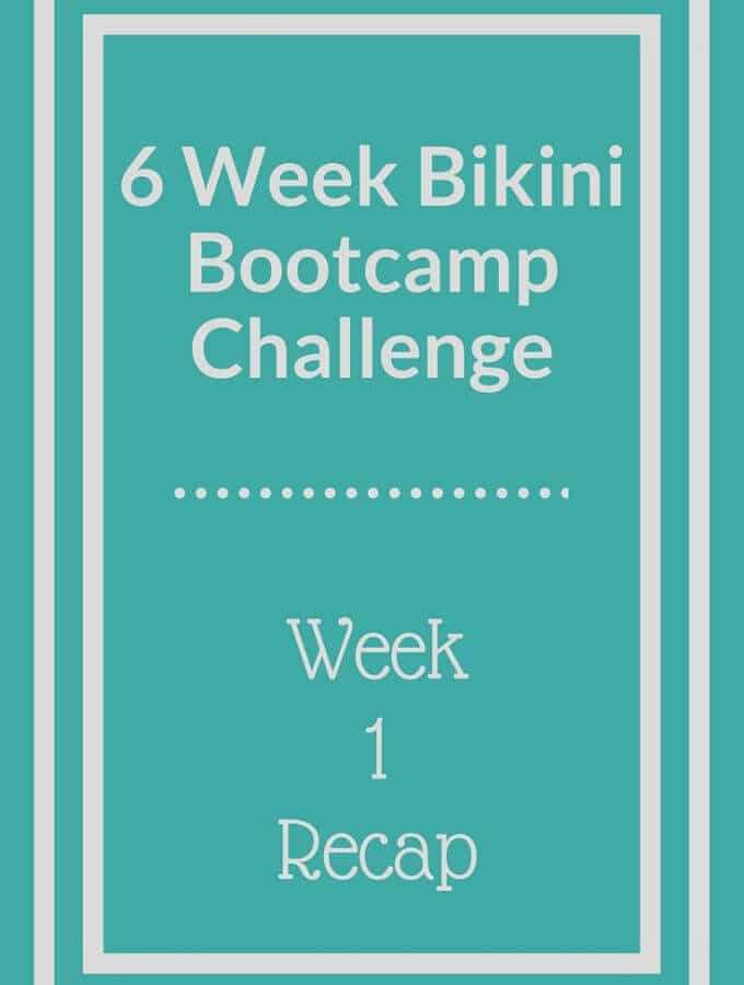 Bikini Bootcamp Workout Week 1 Recap