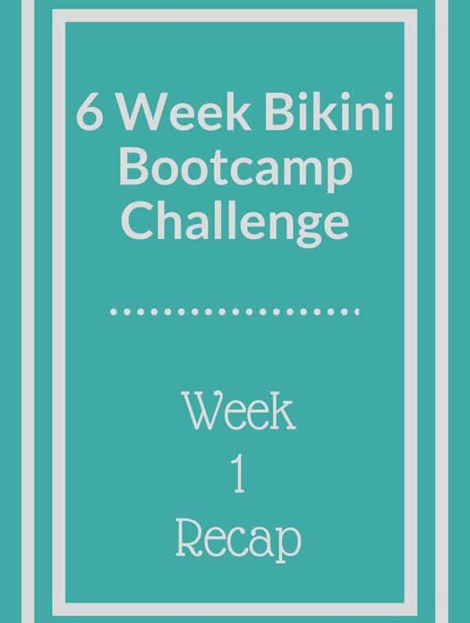 Bikini Bootcamp Workout Week 1 Recap