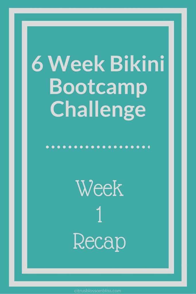 Bikini Bootcamp Week 1