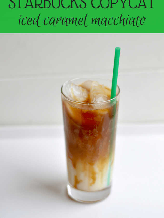 Starbucks Copycat Iced Caramel Macchiato in glass