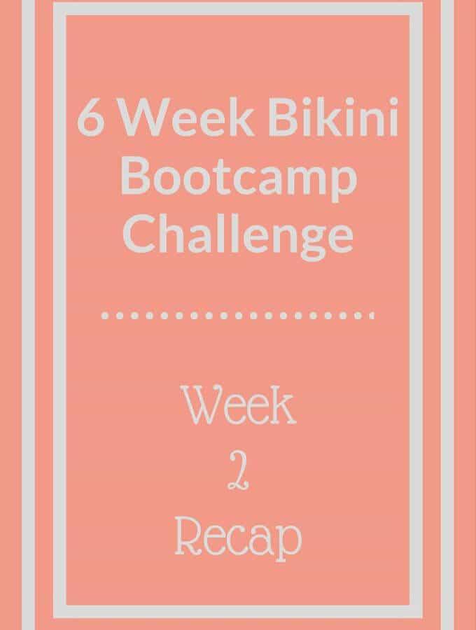 Bikini Bootcamp Workout Week 2 Recap