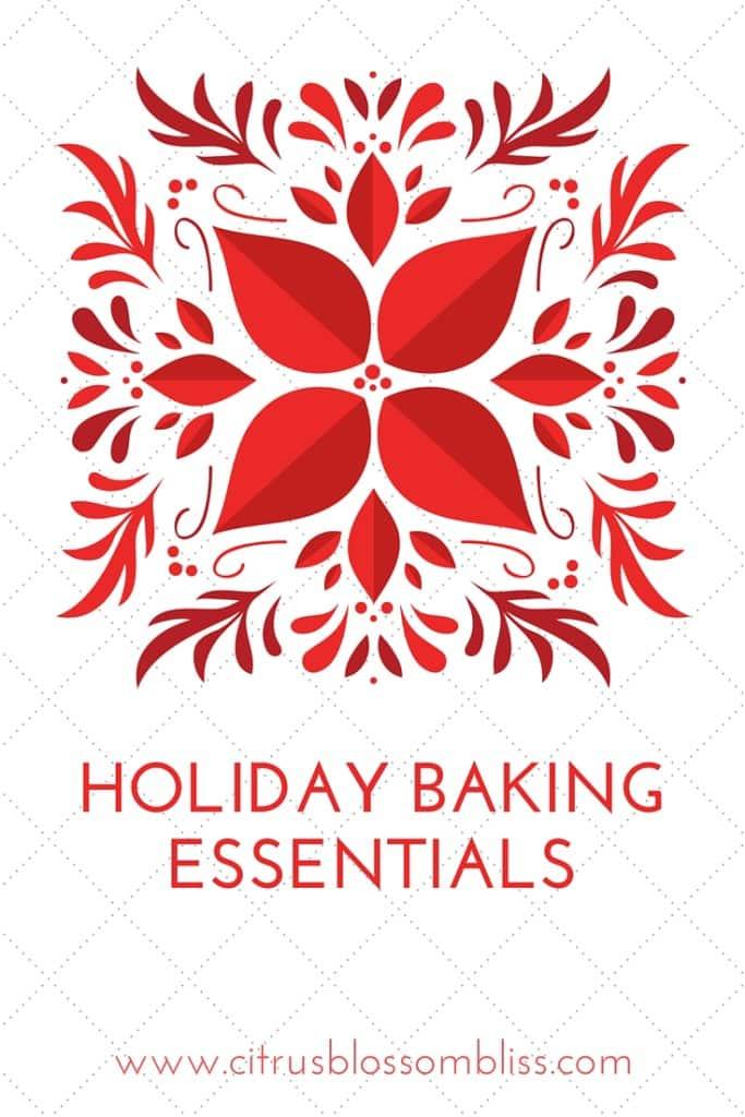 Holiday Baking Essentials