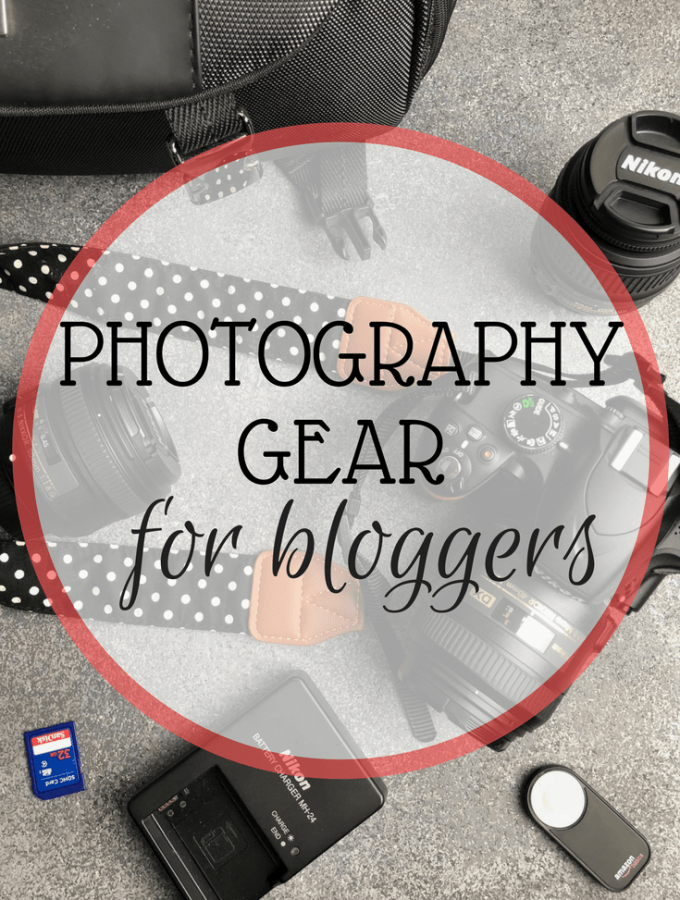 Photography Gear for Blogging